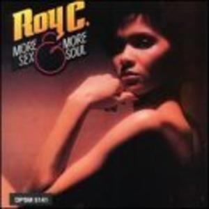 Album  Cover Roy C - More Sex And Soul on  Records from 1977