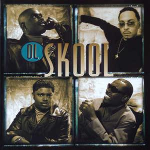 Album  Cover Ol' Skool - Ol' Skool on UPTOWN Records from 1998