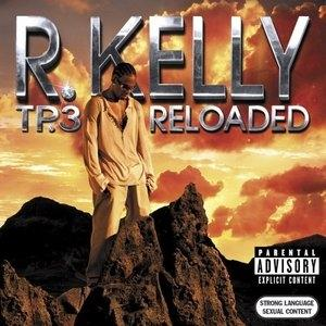 Album  Cover R. Kelly - Tp.3 Reloaded on JIVE Records from 2005
