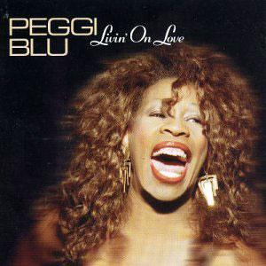 Album  Cover Peggi Blu - Livin' On Love on EXPANSION RECORDS Records from 2002