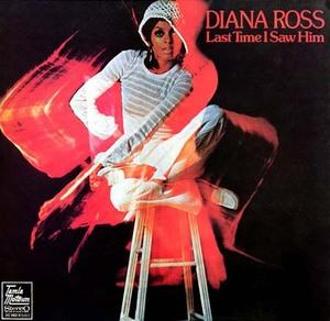 Album  Cover Diana Ross - Last Time I Saw Him on MOTOWN Records from 1973