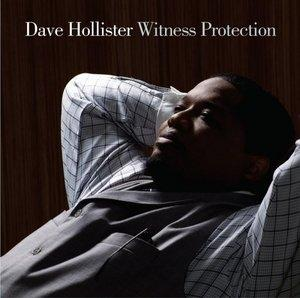 Album  Cover Dave Hollister - Witness Protection on GOSPOCENTRIC Records from 2008