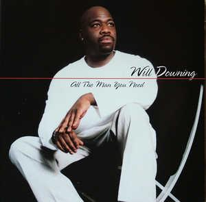 Front Cover Album Will Downing - All The Man You Need
