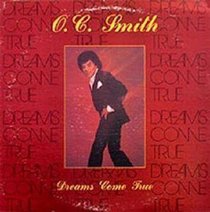Album  Cover O.c. Smith - Dreams Come True on BRUNSWICK Records from 1982