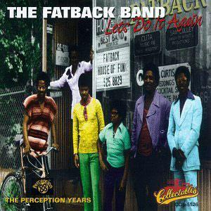 Album  Cover Fatback - Let's Do It Again on PERCEPTION Records from 1972