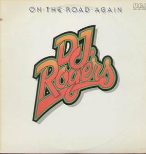 Album  Cover Dj Rogers - On The Road Again on RCA Records from 1976