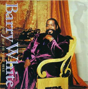 Album  Cover Barry White - Put Me In Your Mix on A&M Records from 1991