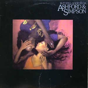 Album  Cover Ashford & Simpson - Is It Still Good To Ya? on WARNER BROS. Records from 1978
