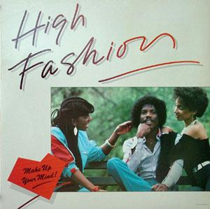 Album  Cover High Fashion - Make Up Your Mind on CAPITOL Records from 1983