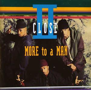 Front Cover Album Ii Close - More To A Man