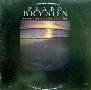 Album  Cover Peabo Bryson - Turn The Hands Of Time on CAPITOL Records from 1981
