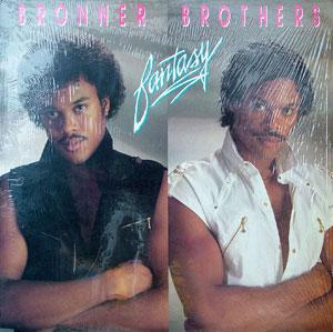 Album  Cover Bronner Brothers - Fantasy on NEIGHBOR Records from 1986