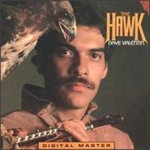 Album  Cover Dave Valentin - The Hawk on GRP (ARISTA) Records from 1979
