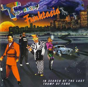 Album  Cover The Nation Funktasia - In Search Of The Last Trump Of Funk Nation Funktasia on EASTWEST AMERICA / ATLANTIC Records from 1991