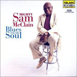 Album  Cover Mighty Sam Mcclain - Blues For The Soul on TELARC Records from 2000