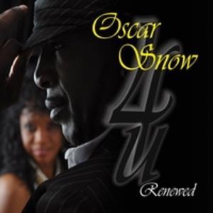Album  Cover Oscar Snow - Oscar Snow 4u Renewed on SNOWHO Records from 2011
