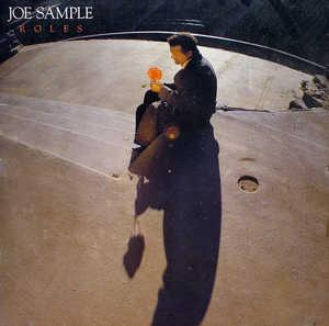 Album  Cover Joe Sample - Roles on MCA Records from 1987