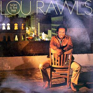 Front Cover Album Lou Rawls - Now Is The Time