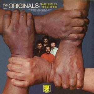 Album  Cover The Originals - Naturally Together on SOUL Records from 1970