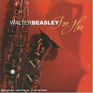 Album  Cover Walter Beasley - For Her on N-CODED MUSIC Records from 2005