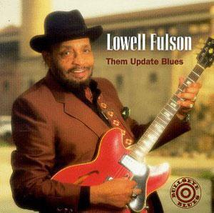 Album  Cover Lowell Fulson - Them Update Blues on BULLSEYE BLUES Records from 1995