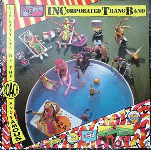 Album  Cover Incorporated Thang Band - Lifestyles Of The Roach And Famous on WARNER BROS. Records from 1988
