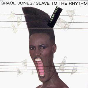 Album  Cover Grace Jones - Slave To The Rhythm on ZTT / ISLAND Records from 1985
