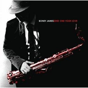 Front Cover Album Boney James - Send One Your Love
