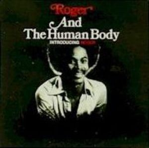 Album  Cover Roger Troutman - Roger & The Human Body on TROUTMAN RECORDS Records from 1976