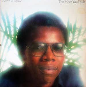 Album  Cover Ronnie Dyson - The More You Do It on COLUMBIA Records from 1978