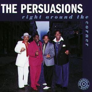Album  Cover The Persuasions - Right Around The Corner on BULLSEYE Records from 1994