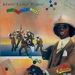 Album  Cover Johnny Guitar Watson - Johnny 'guitar' Watson And The Family Clone on DJM Records from 1981