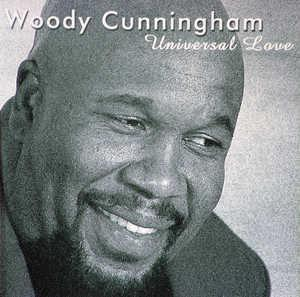 Album  Cover Woody Cunningham - Universal Love on EXPANSION Records from 2000