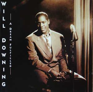 Album  Cover Will Downing - A Dream Fulfilled on ISLAND Records from 1991