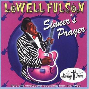 Album  Cover Lowell Fulson - Sinner's Prayer on NIGHT TRAIN Records from 1995