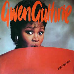 Album  Cover Gwen Guthrie - Just For You on ISLAND (ATLANTIC RECORDING) Records from 1985