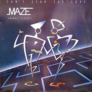 Album  Cover Maze - Can't Stop The Love on EPIC Records from 1985