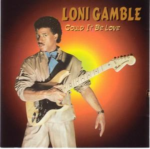 Album  Cover Loni Gamble - Could It Be Love on TRACEY Records from 1983