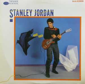Album  Cover Stanley Jordan - Magic Touch on BLUE NOTE Records from 1984