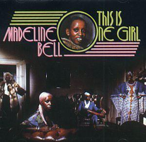 Album  Cover Madeline Bell - This Is One Girl on PYE Records from 1976