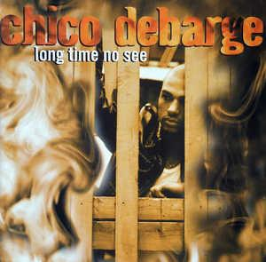 Front Cover Album Chico Debarge - Long Time No See