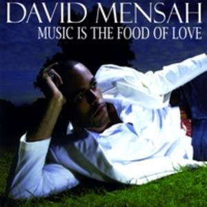 Album  Cover David Mensah - Music Is The Food Of Love on VME Records from 2009