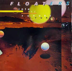 Front Cover Album The Floaters - Into The Future