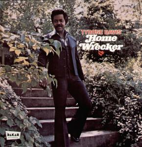 Album  Cover Tyrone Davis - Home Wrecker on DAKAR Records from 1975