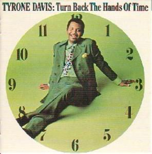 Album  Cover Tyrone Davis - Turn Back The Hands Of Time on DAKAR Records from 1970