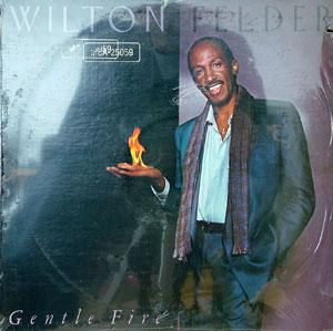 Album  Cover Wilton Felder - Gentle Fire on MCA Records from 1983