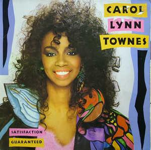 Album  Cover Carol Lynn Townes - Satisfaction Guaranteed on POLYDOR (POLYGRAM) Records from 1985