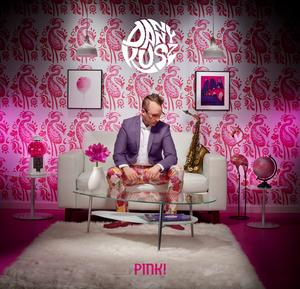 Album  Cover Danny Kusz - Pink! on INNERVISION Records from 2018