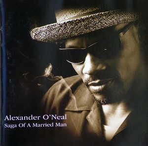 Album  Cover Alexander O' Neal - Saga Of A Married Man on ZINC RECORDS Records from 2001
