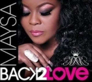 Album  Cover Maysa - Back 2 Love on SHANACHIE Records from 2015